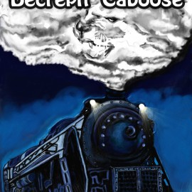 Peter Not-Pizzaface and the Decrepit Caboose