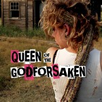 Queen Of The Godforsaken Now Available For Kindle & eBook!