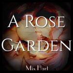 A Rose Garden Chapter 2